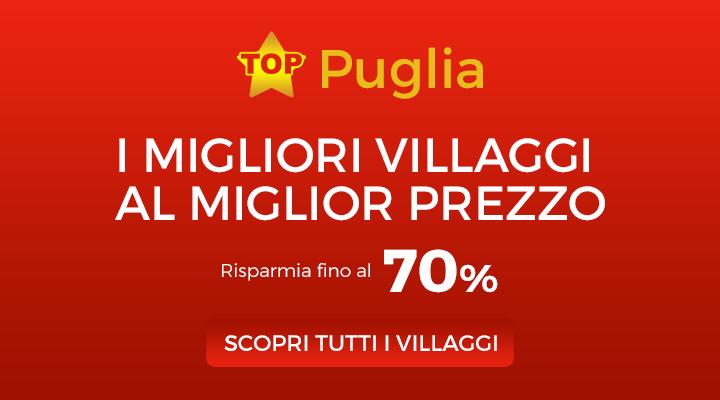 I Migliori Villaggi di Puglia